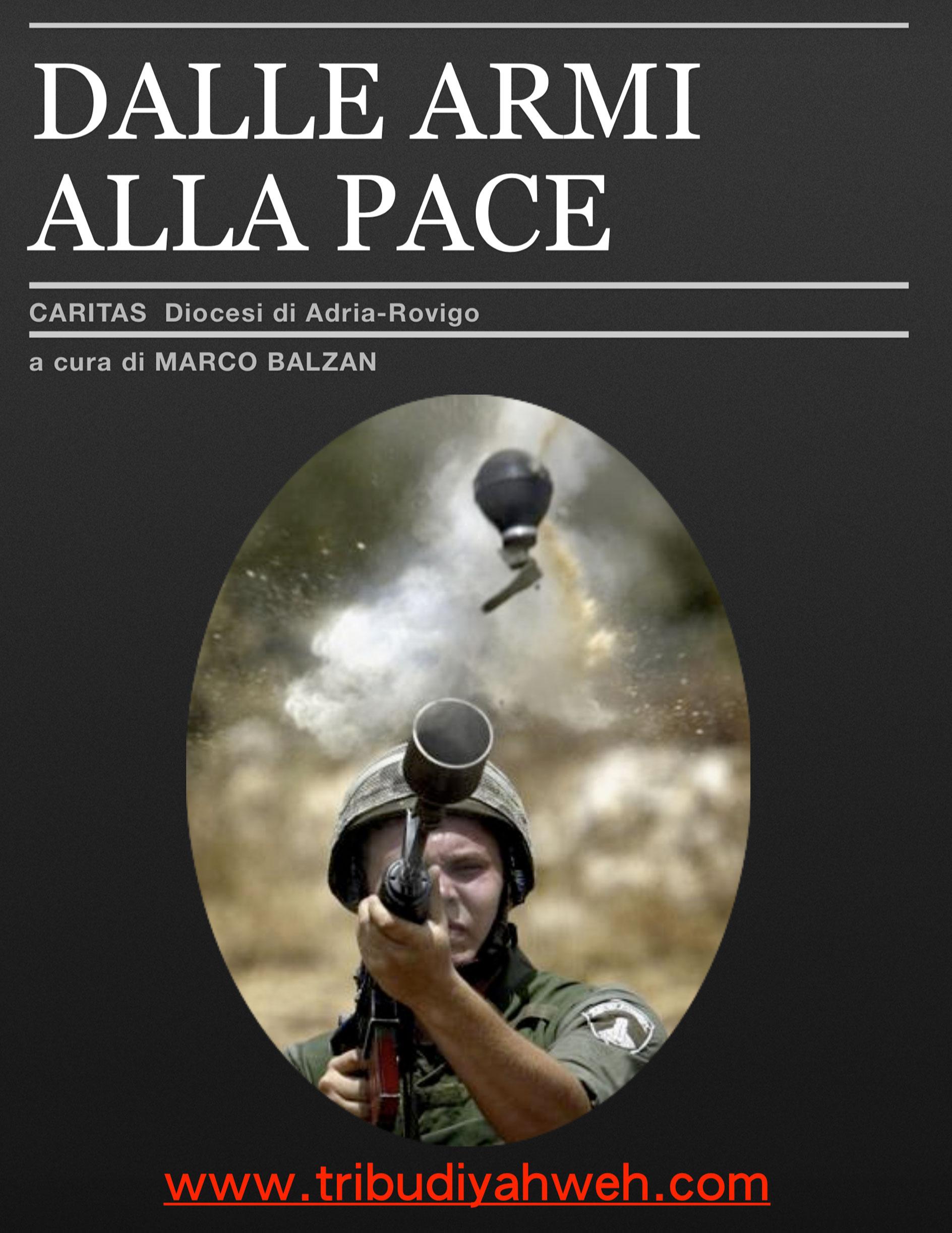https://www.tribudiyahweh.com/wp/wp-content/uploads/2019/03/dalle-armi-alla-pace.jpg